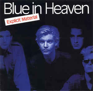 blue in heaven explicit