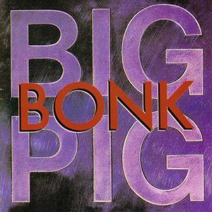 big pig bonk