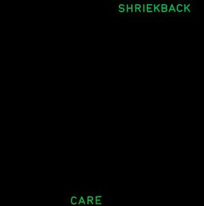 shriekback care