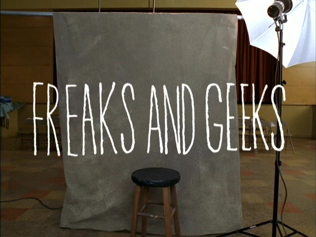 freaks and geeks title